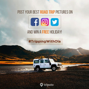 Post Your Most Beautiful Road Trip Pictures And Win A FREE Holiday! #TrippingWithOla