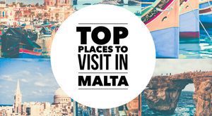 Magnificent Places to Visit in Malta