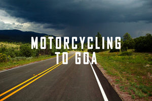 Delhi to Goa. 40 Superbikes. 1 Road