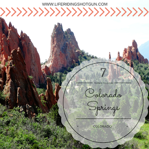 7 Things To Do In Colorado Springs, Colorado