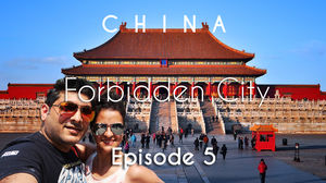 China Travel | Forbidden City, Tiananmen Square & Train to Xian | Beijing | Vacation Episode - 5/12